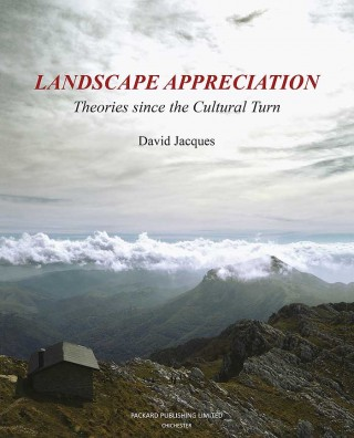 LANDSCAPE APPRECIATION – Theories since the Cultural Turn