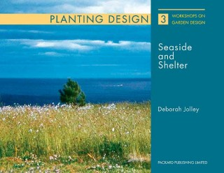Planting & Design for Seaside and Shelter